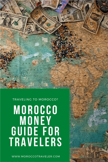 Morocco Money guide for travelers